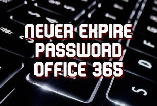 never expire password office 365