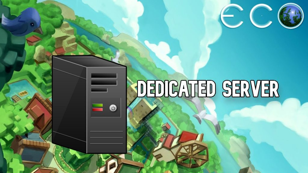 dedicated eco server